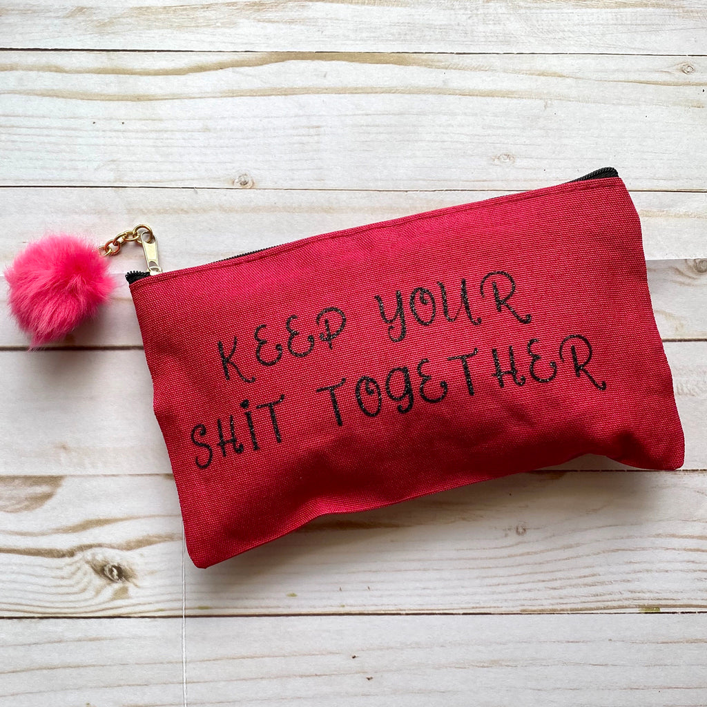 Keep Your Shit Together Makeup Bag