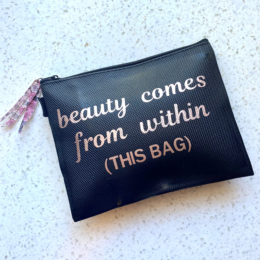 Beautiful Comes From Within Makeup Bag