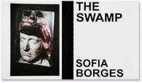 The Swamp <br> Sofia Borges - MACK