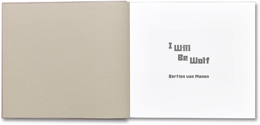 I Will Be Wolf <br> Bertien van Manen - MACK