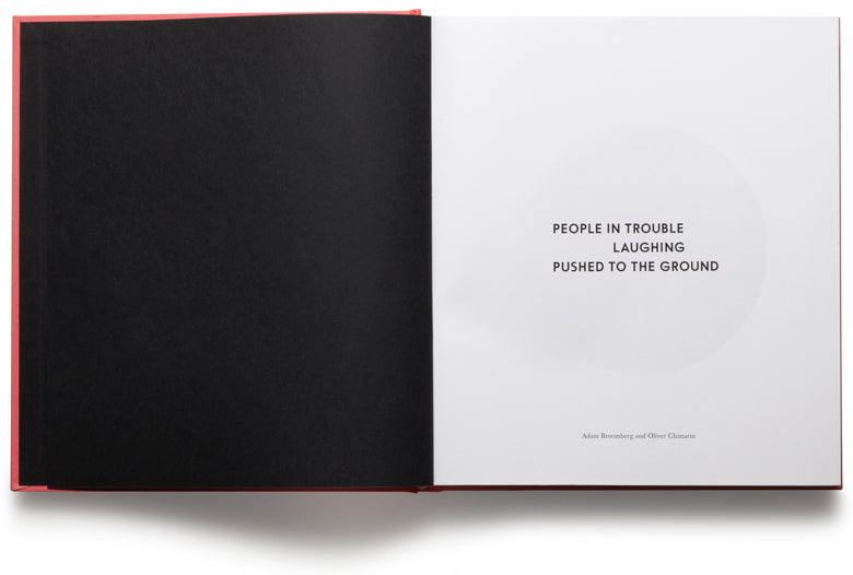 People In Trouble Laughing Pushed To The Ground <br> Adam Broomberg & Oliver Chanarin - MACK