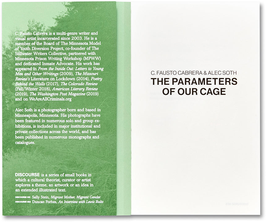 The Parameters of Our Cage <br> C. Fausto Cabrera & Alec Soth