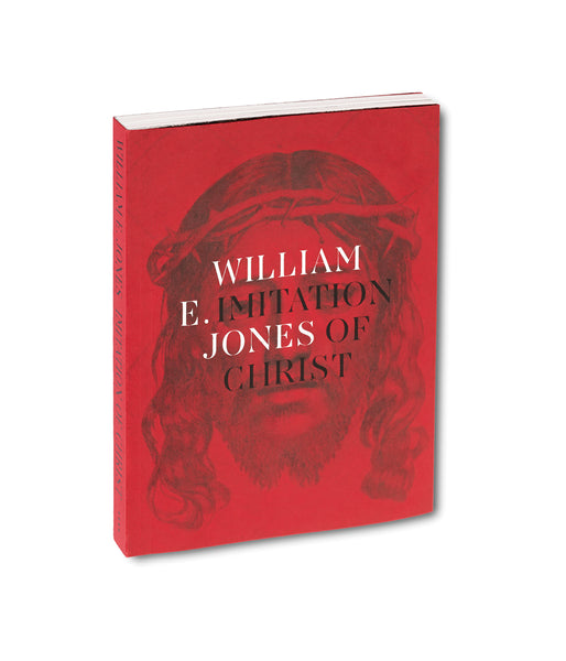 Imitation of Christ <br> William E. Jones