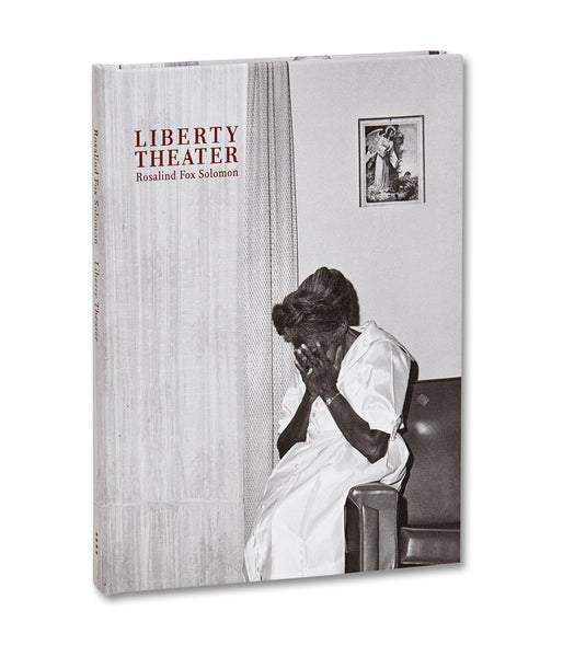 Cover of photobook Liberty Theater by Rosalind Fox Solomon, Mack photography book