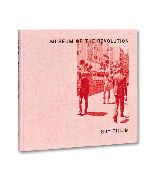 Museum of the Revolution <br> Guy Tillim - MACK
