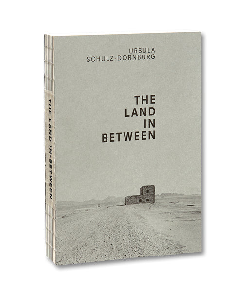 Cover of photobook The Land in Between by Ursula-Schulz Dornburg, Mack photography book
