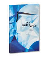 The Polish Rider <br> Anna Ostoya & Ben Lerner - MACK