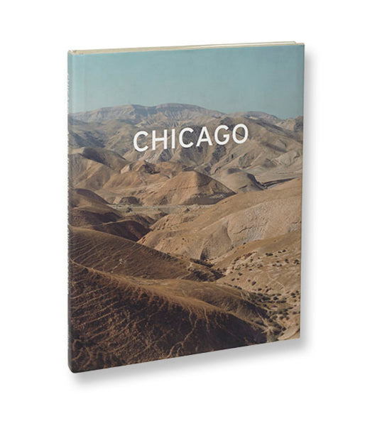Chicago <br> Adam Broomberg & Oliver Chanarin