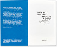 Migrant Mother, Migrant Gender <br> Sally Stein - MACK
