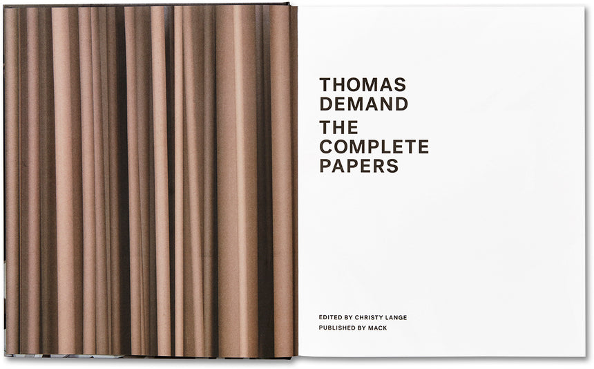 The Complete Papers <br> Thomas Demand - MACK