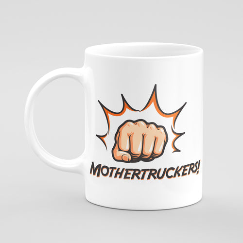Mug - Mother Truckers!