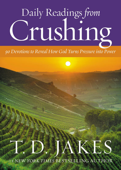 T.D. Jakes - Daily Readings from Crushing