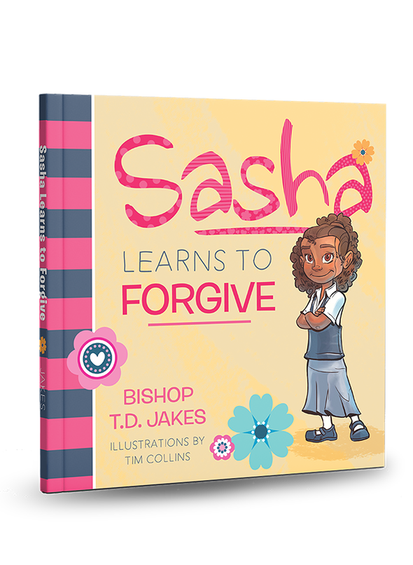T.D. Jakes - Sasha Learns to Forgive (HC) - Book