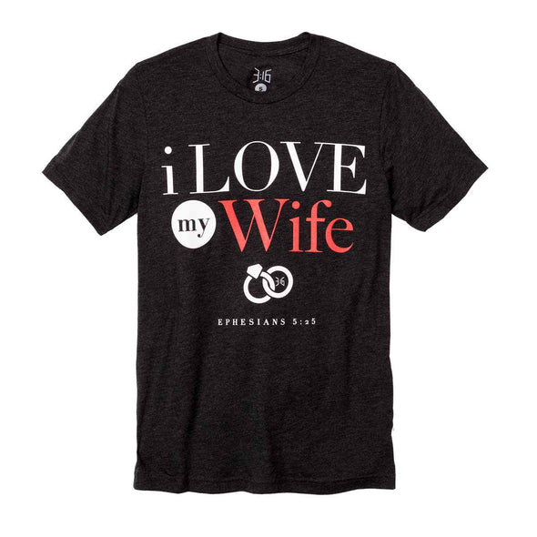 T.D. Jakes - I Love My Wife T-Shirt - 316 Collection