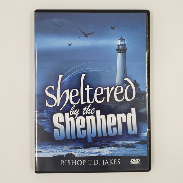 T.D. Jakes - Sheltered by the Shepherd DVD