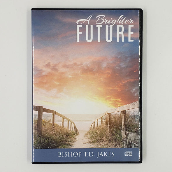 T.D. Jakes - A Brighter Future CD
