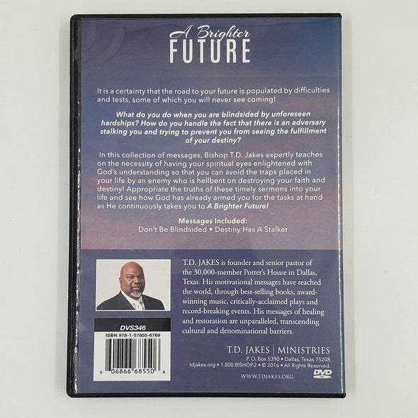 T.D. Jakes - A Brighter Future