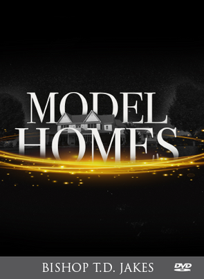 T.D. Jakes - Model Homes DVD