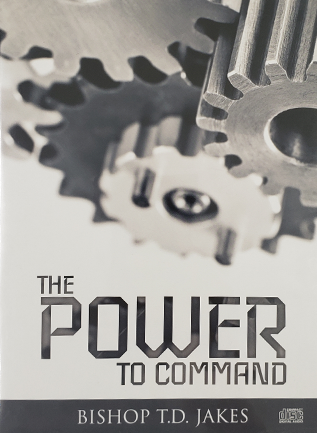 T.D. Jakes - The Power Command CD