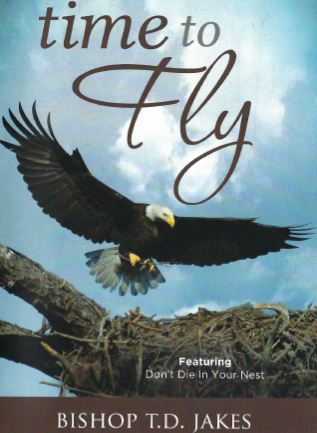 T.D. Jakes - Time to Fly DVD