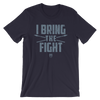 "Roman Reigns ""I Bring The Fight"" Unisex T-Shirt - wweretro"