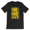 "NXT ""We Are NXT"" Unisex T-Shirt"