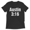 "Stone Cold Steve Austin ""3:16"" Men's Tri-Blend T-Shirt"