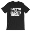 "The Rock ""Layeth The Smacketh Down!"" Unisex T-Shirt - wweretro"