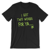 "D-Generation X ""Two Words For Ya"" Unisex T-Shirt - wweretro"