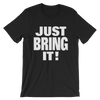 "The Rock ""Just Bring It"" Unisex T-Shirt - wweretro"