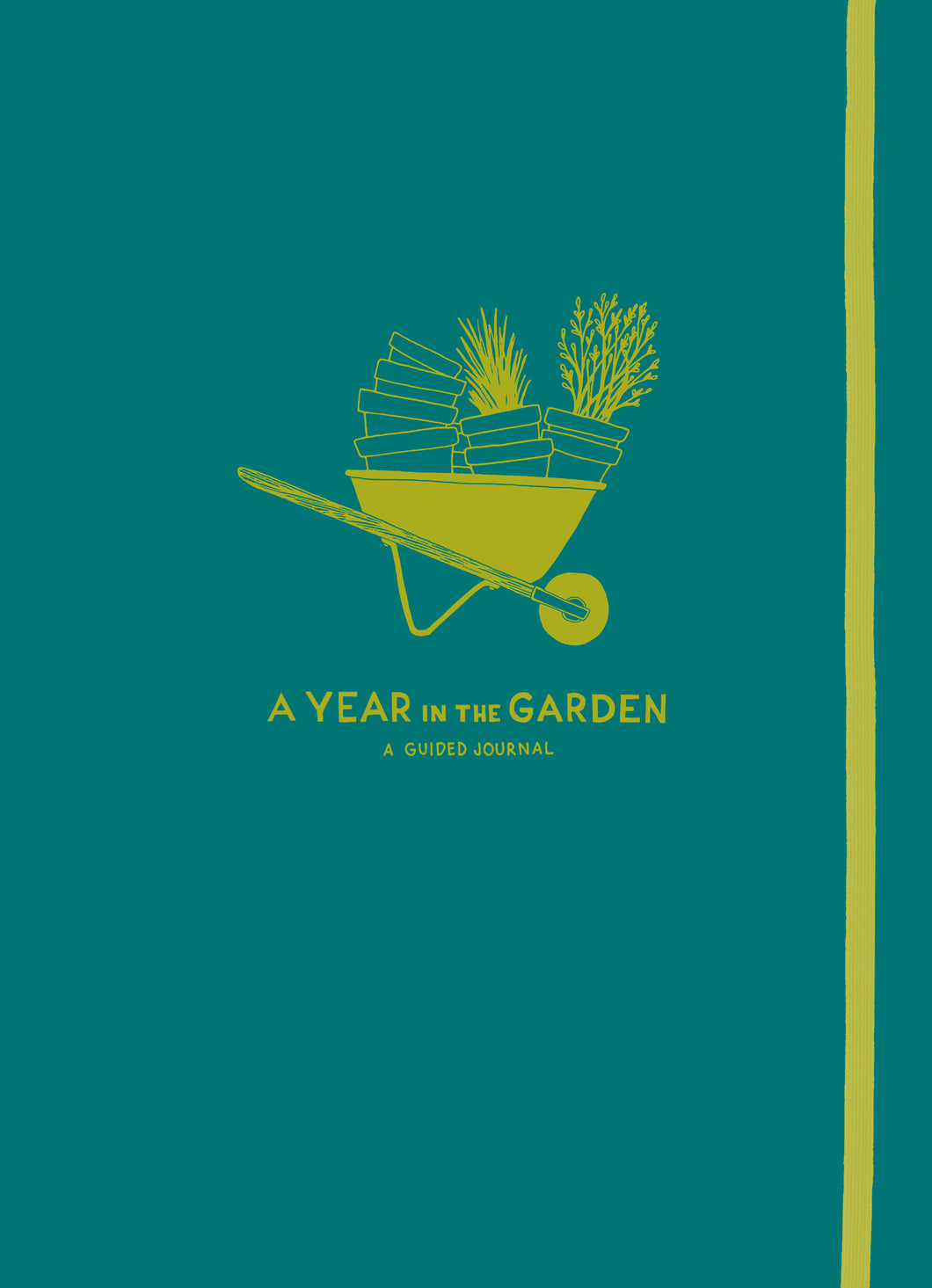 Year in the Garden: A Guided Journal
