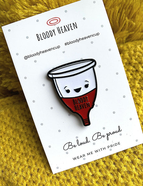 Pin Badge - Cup - Be loud, be proud.
