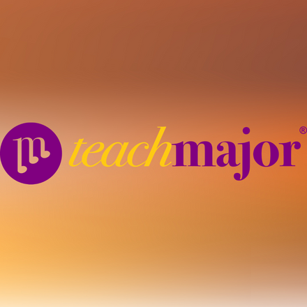 Teach Major - A Mission to Raise the Standard of Music Education by Molly Cale