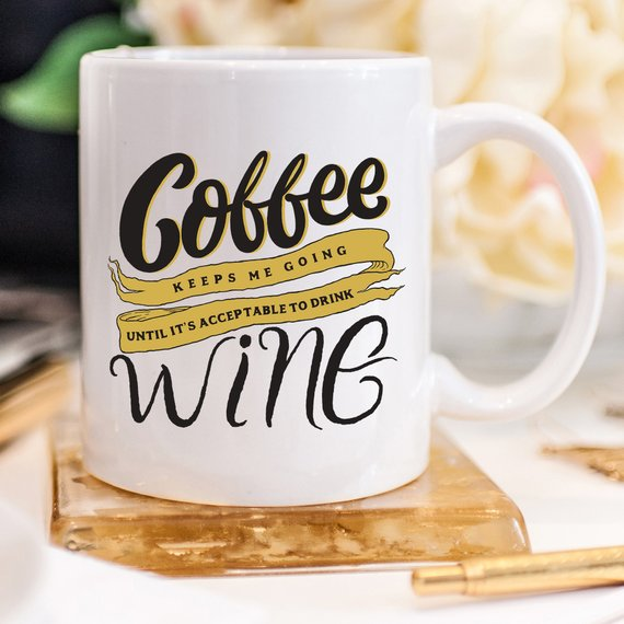 Mug For Coffee/Wine Lovers