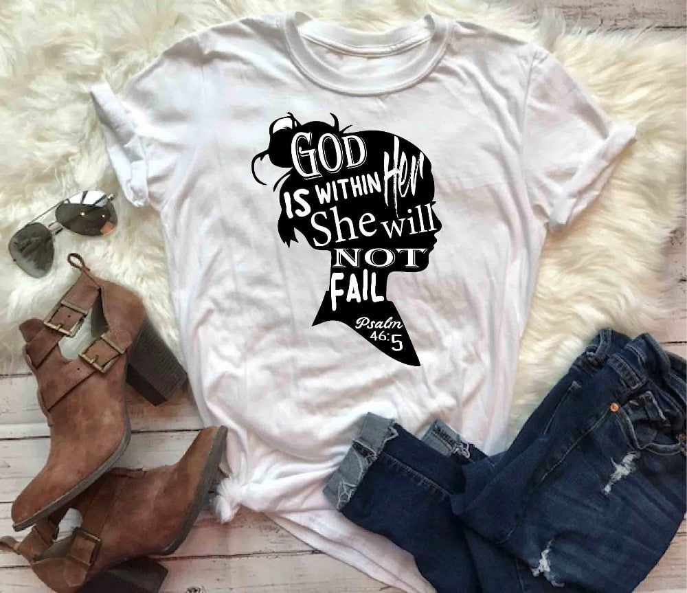 """God Is Within Her She Will Not Fail"" Psalm 46:5 Christian T-Shirt"