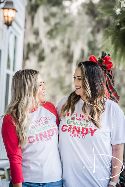 IN A WORLD FULL OF GRINCHES BE A CINDY LOU BASEBALL TEE