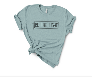 BE THE LIGHT UNISEX SHORT SLEEVE T-SHIRT