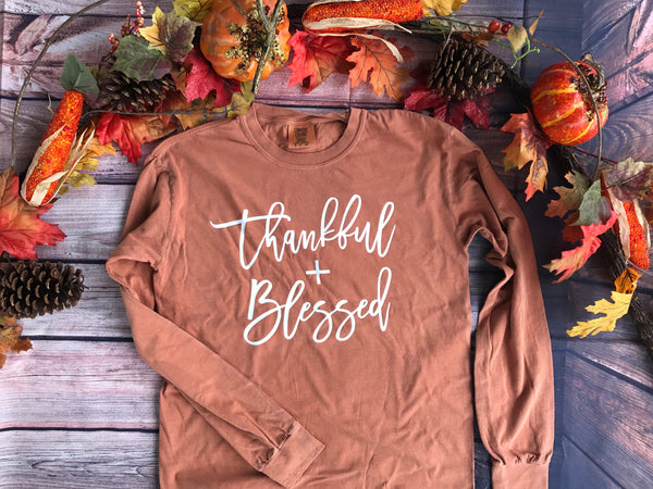 Thankful + Blessed Long Sleeve T-Shirt