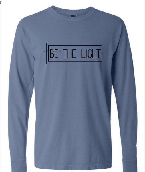 Be The Light Long Sleeve Unisex T-Shirt