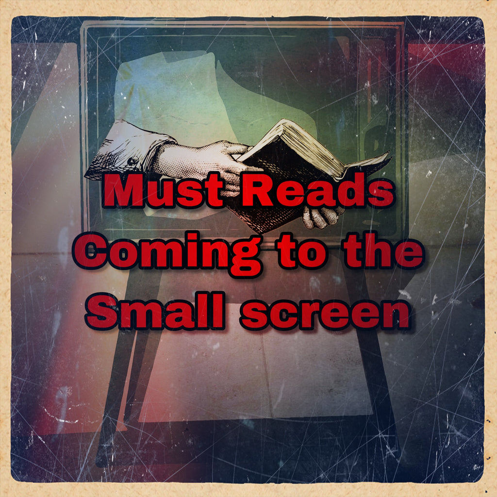 Must Reads, Coming to the Small Screen