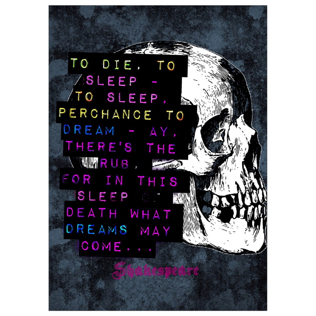 To Die, To Sleep Art Print