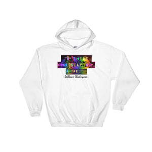 To Thine Own Self Be True Hooded Sweatshirt-Starry Meadows