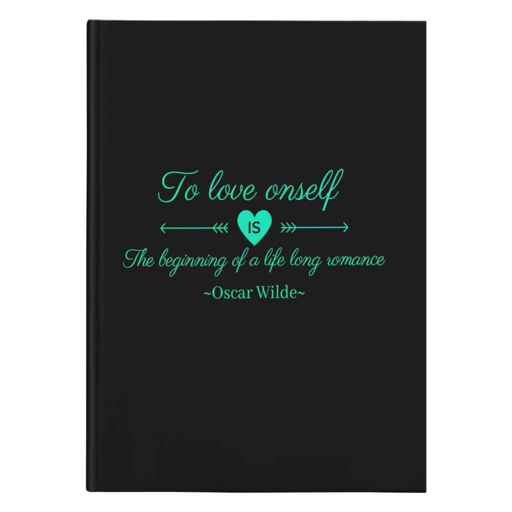 To Love Oneself Oscar Wilde Hardcover Journal-Starry Meadows