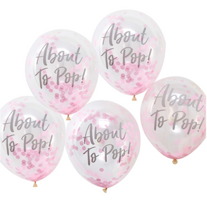 "Oh Baby! - ""About to Pop!"" Pink Confetti Balloons"