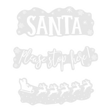 "Load image into Gallery viewer, ""Santa Stop Here"" Christmas Window Sticker"