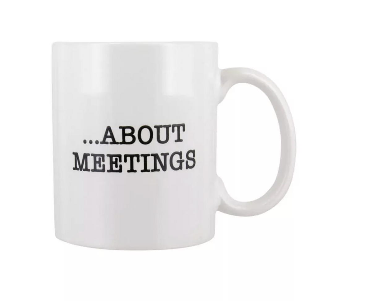 """I Love Meetings"" Mug"