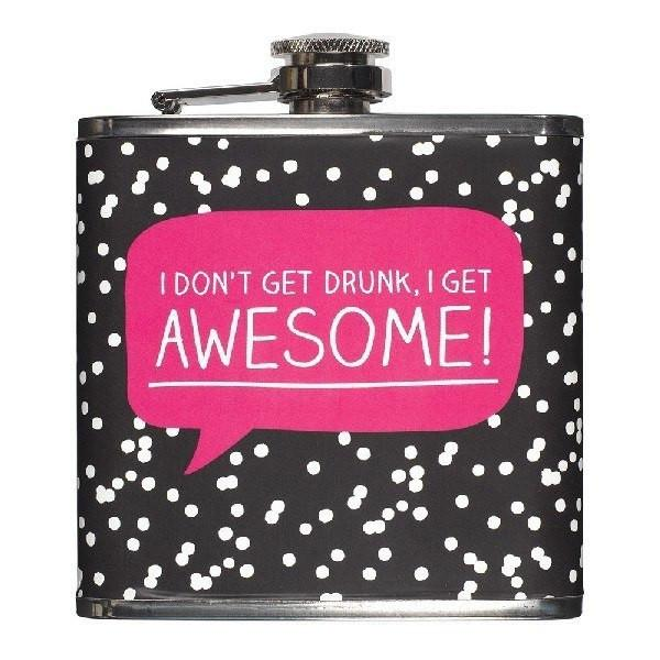 """I Get Awesome"" Hip Flask"