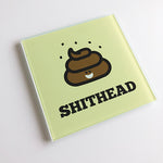 Shithead Blunt Glass Coaster
