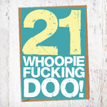 21. Whoopie Fucking Doo! Birthday Card Blunt Cards