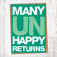 Many Unhappy Returns Birthday Card Blunt Card
